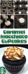 Recipe for Caramel Macchiato Cupcakes – My absolute favorite drink from Starbucks turned into a cupcake!