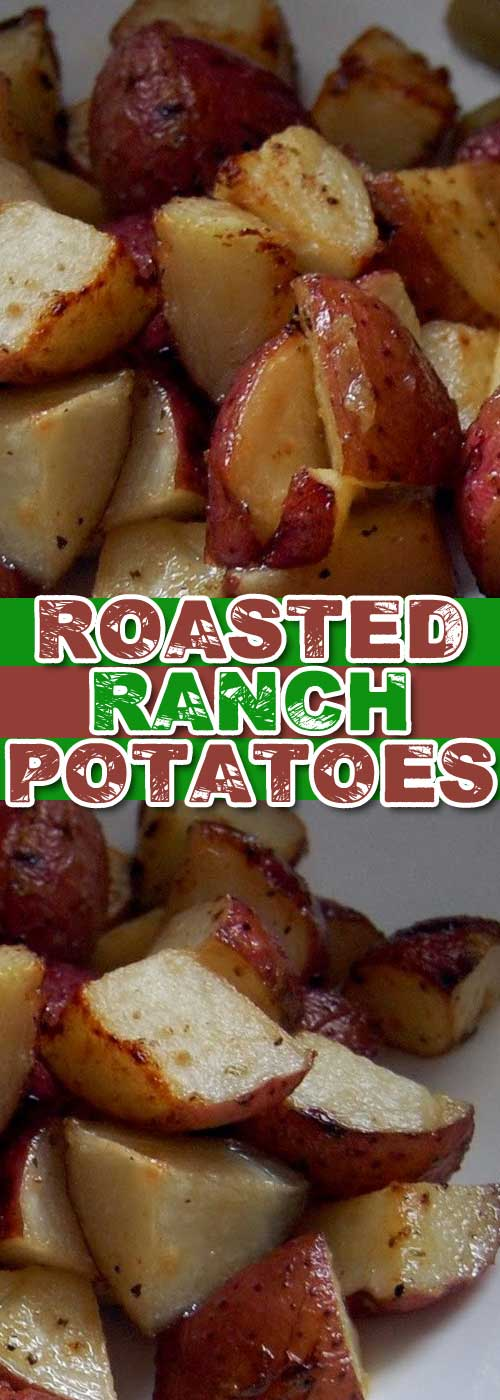 Recipe for Roasted Ranch Potatoes - The single fastest way to get 5 pounds of potatoes to disappear! Good thing they are super easy to make.