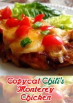Recipe for Copycat Chili's Monterey Chicken – A quick and simple recipe that will bring a restaurant favorite right to your dinner table.